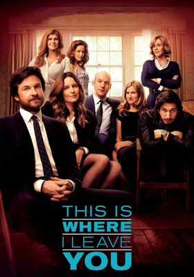 This Is Where I Leave You's Poster