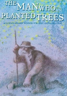 The Man Who Planted Trees's Poster