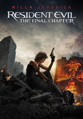 Resident Evil: The Final Chapter's Poster