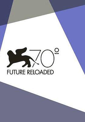 『Venice 70: Future Reloaded』のポスター