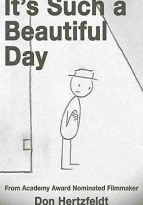 It's Such a Beautiful Day's Poster
