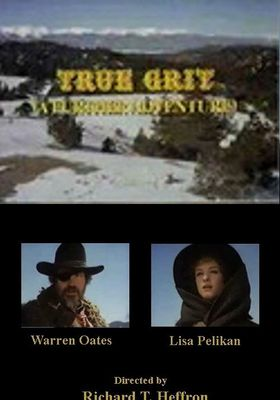 True Grit: A Further Adventure's Poster