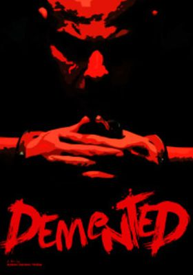 Demented's Poster