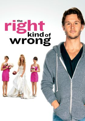 『The Right Kind of Wrong(原題)』のポスター