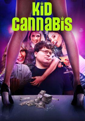 Kid Cannabis's Poster