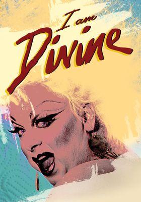 I Am Divine's Poster