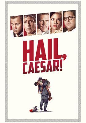 Hail, Caesar!'s Poster