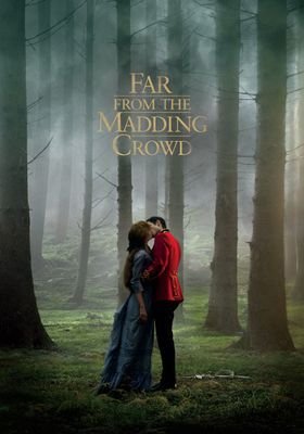 Far from the Madding Crowd's Poster
