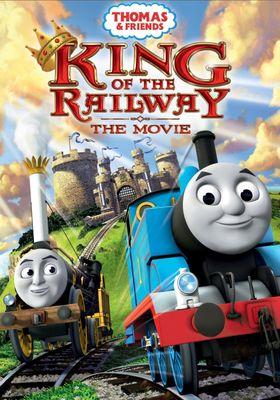 『映画 きかんしゃトーマス キング・オブ・ザ・レイルウェイ トーマスと失われた王冠』のポスター