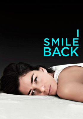 I Smile Back's Poster