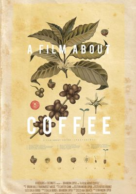 A Film About Coffee's Poster
