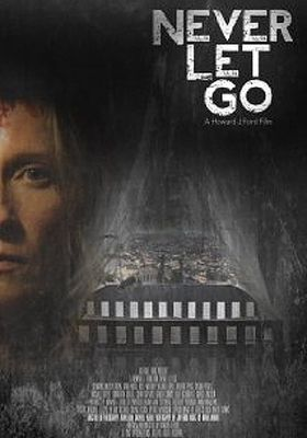 Never Let Go's Poster