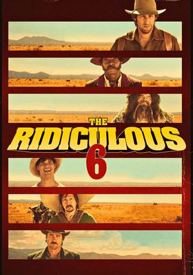 The Ridiculous 6's Poster
