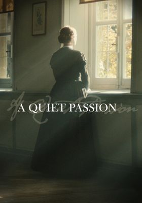 A Quiet Passion's Poster