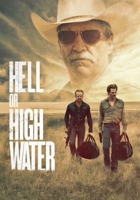 Hell or High Water's Poster