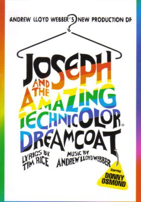 Joseph and the Amazing Technicolor Dreamcoat's Poster