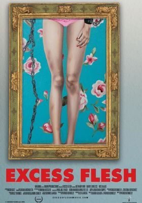 Excess Flesh's Poster