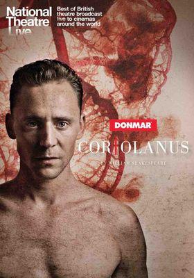 『ナショナル・シアター・ライヴ 2014 「コリオレイナス」』のポスター