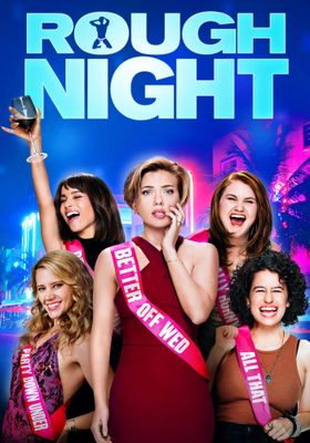 Rough Night's Poster