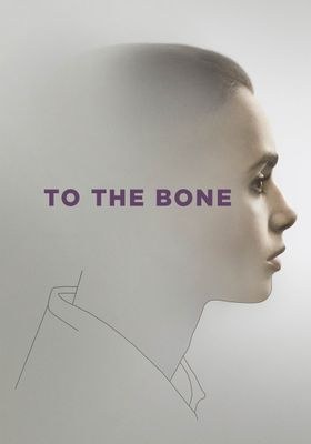 To the Bone's Poster