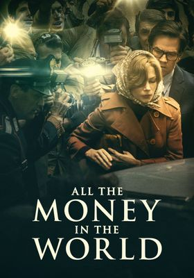 All the Money in the World's Poster