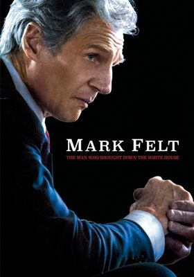 Mark Felt: The Man Who Brought Down the White House's Poster