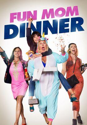 Fun Mom Dinner's Poster