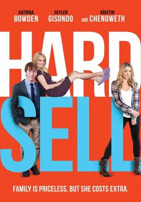 Hard Sell's Poster