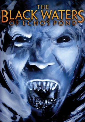 The Black Waters of Echo's Pond's Poster