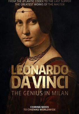 Leonardo da Vinci: The Genius in Milan's Poster