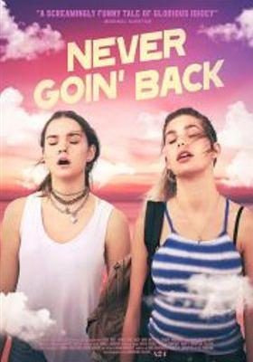 Never Goin' Back's Poster
