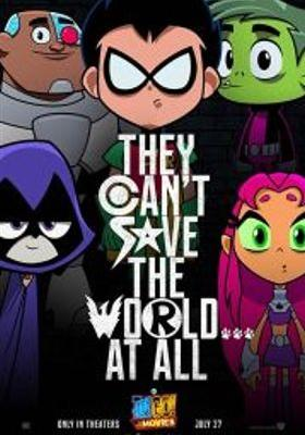 Teen Titans Go! To the Movies's Poster