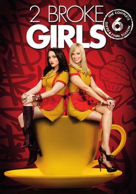 2 Broke Girls Season 6's Poster