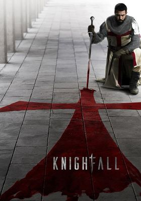 Knightfall Season 1's Poster