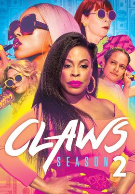 Claws Season 2's Poster