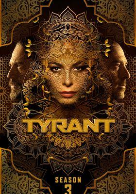 Tyrant Season 3's Poster