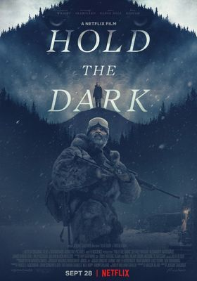 Hold the Dark's Poster