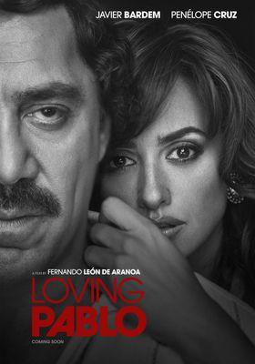 Loving Pablo's Poster