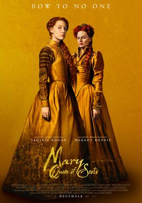 Mary Queen of Scots 's Poster