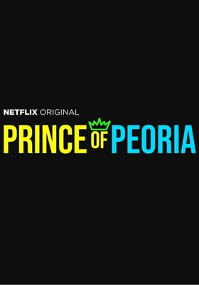 Prince of Peoria 's Poster