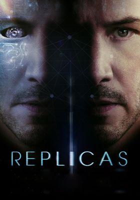 Replicas's Poster