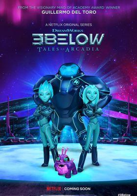 3Below: Tales of Arcadia Season 1's Poster
