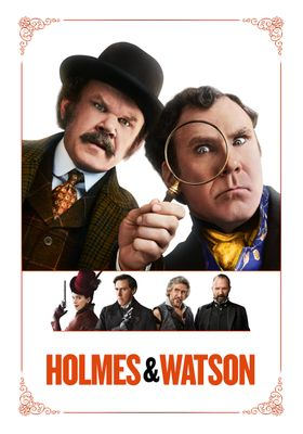 Holmes and Watson 's Poster