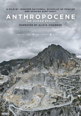Anthropocene The Human Epoch's Poster