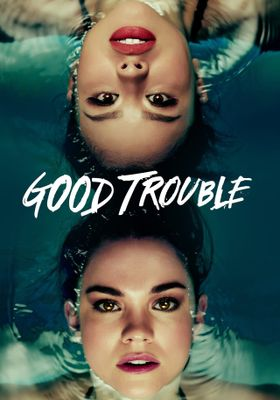 Good Trouble Season 1's Poster