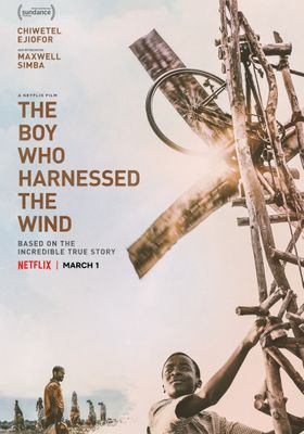 The Boy Who Harnessed the Wind's Poster