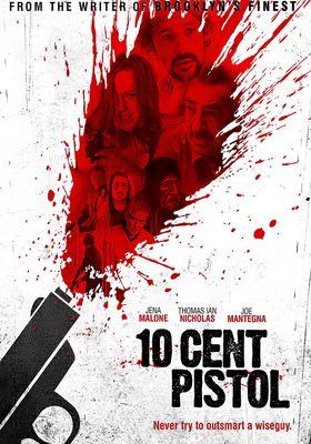 10 Cent Pistol's Poster