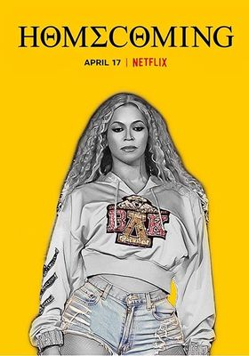 Homecoming: A Film by Beyoncé 's Poster