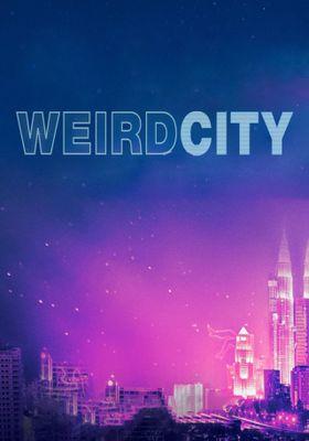 『위어드 시티』のポスター