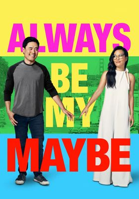 Always Be My Maybe's Poster